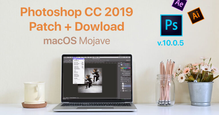 Adobe Photoshop CC 2019 20 0 5 + Crack for MacOs Mojave | Patch
